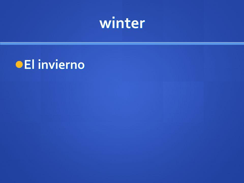 winter El invierno El invierno
