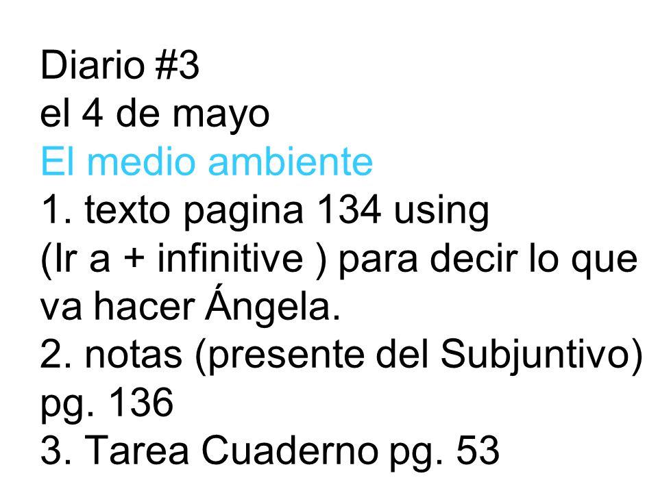 Diario #3 el 4 de mayo El medio ambiente 1.