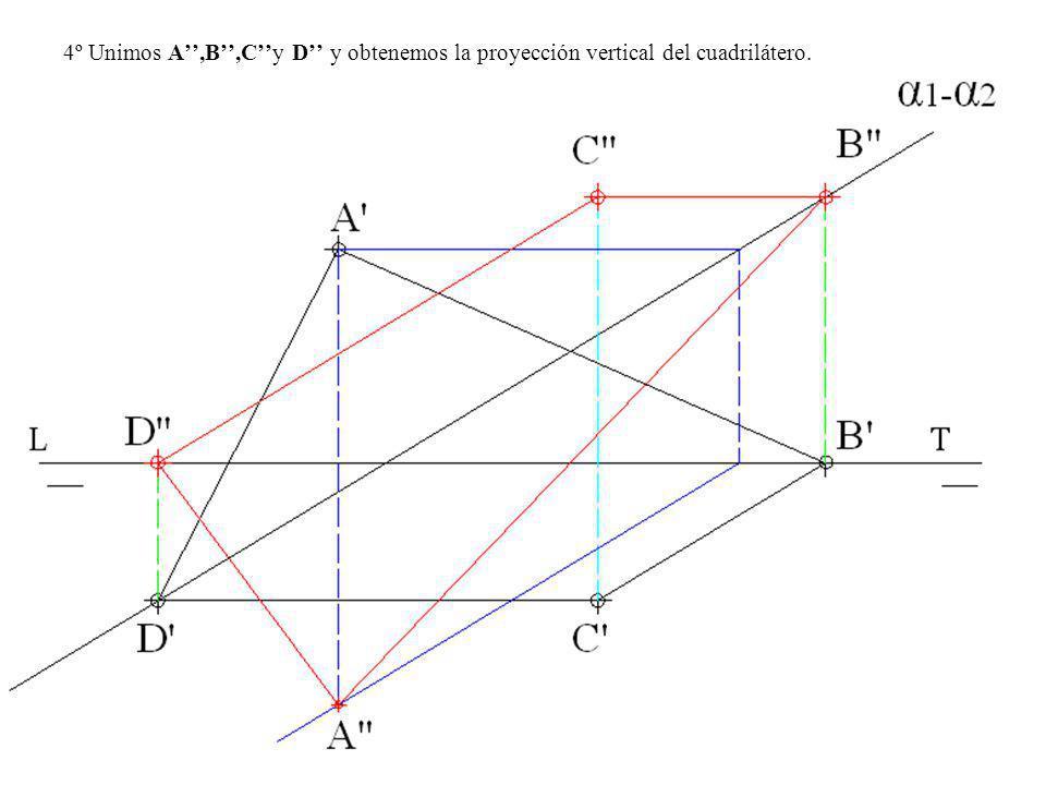 4º Unimos A,B,Cy D y obtenemos la proyección vertical del cuadrilátero.