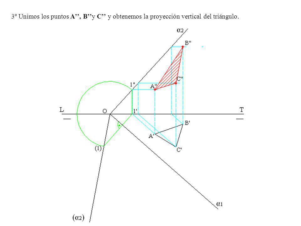 3º Unimos los puntos A, By C y obtenemos la proyección vertical del triángulo.