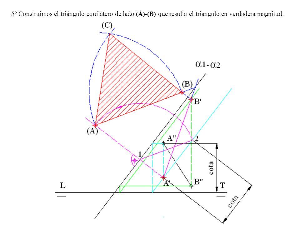 5º Construimos el triángulo equilátero de lado (A)-(B) que resulta el triangulo en verdadera magnitud.