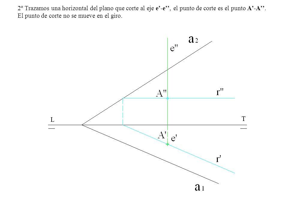2º Trazamos una horizontal del plano que corte al eje e-e, el punto de corte es el punto A-A. El punto de corte no se mueve en el giro.