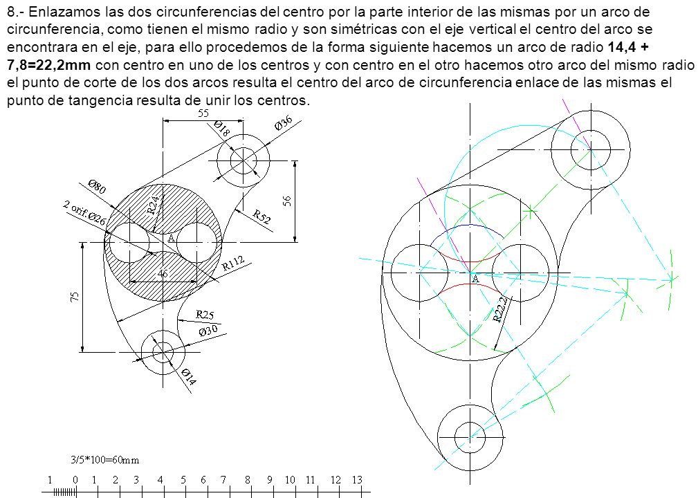 8.- Enlazamos las dos circunferencias del centro por la parte interior de las mismas por un arco de circunferencia, como tienen el mismo radio y son s