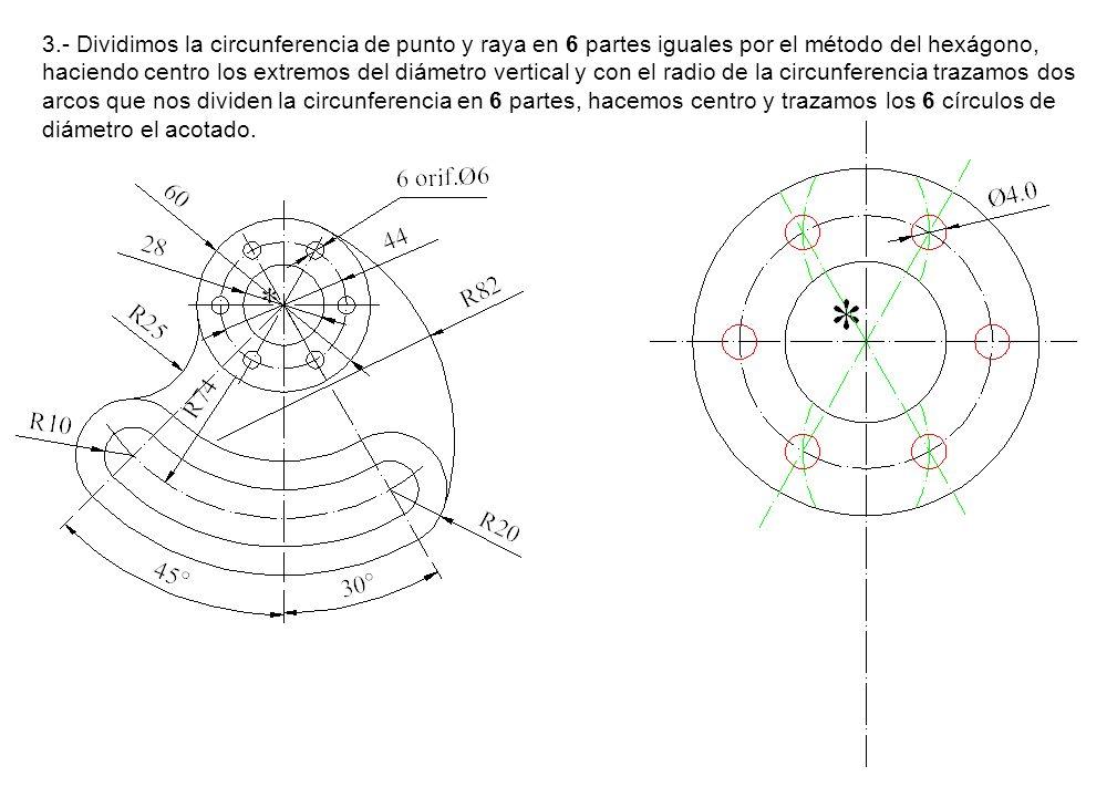 3.- Dividimos la circunferencia de punto y raya en 6 partes iguales por el método del hexágono, haciendo centro los extremos del diámetro vertical y c