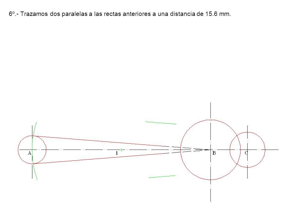 6º.- Trazamos dos paralelas a las rectas anteriores a una distancia de 15.6 mm.