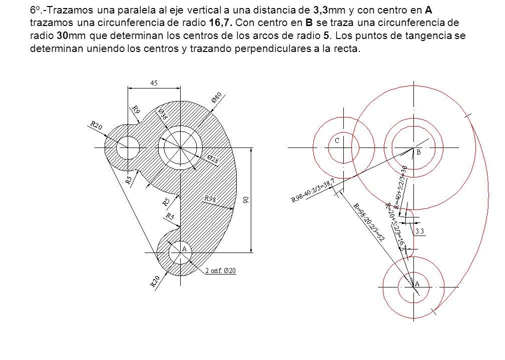 6º.-Trazamos una paralela al eje vertical a una distancia de 3,3mm y con centro en A trazamos una circunferencia de radio 16,7. Con centro en B se tra