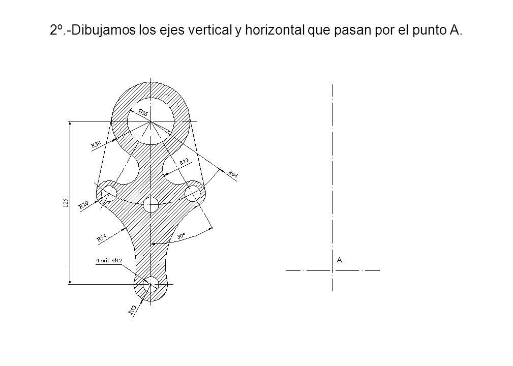 2º.-Dibujamos los ejes vertical y horizontal que pasan por el punto A.