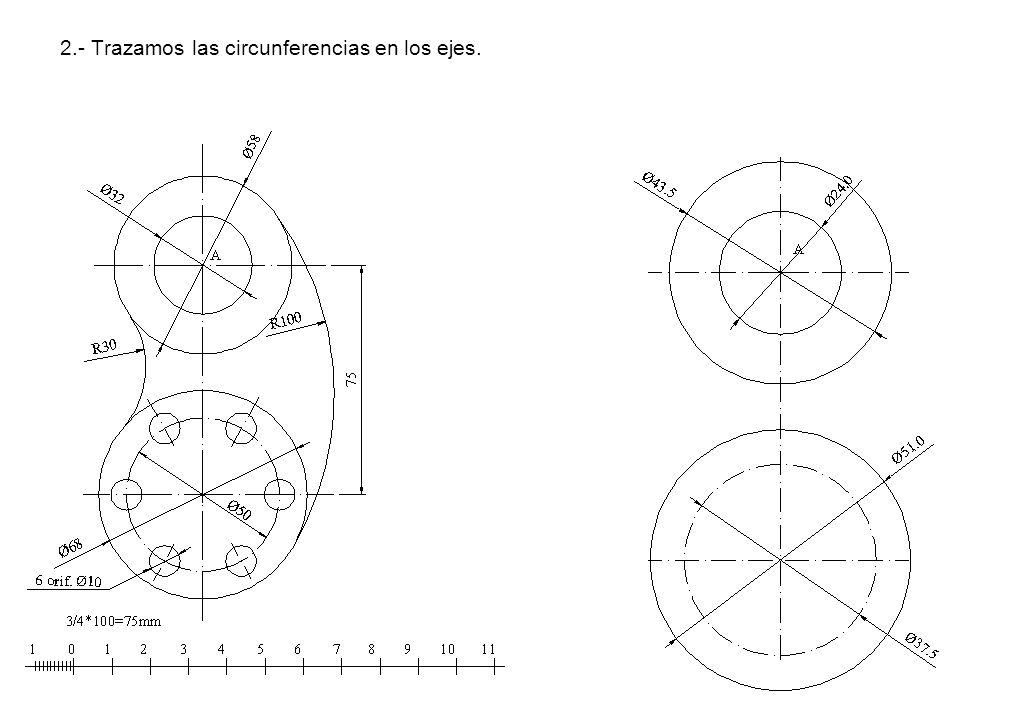 2.- Trazamos las circunferencias en los ejes.