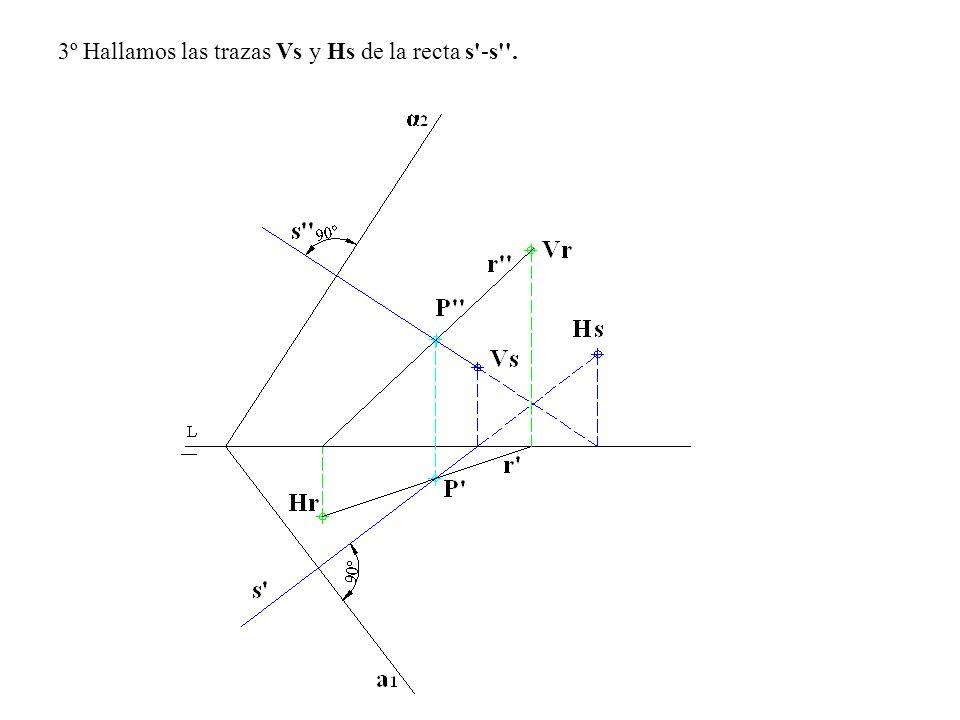 3º Hallamos las trazas Vs y Hs de la recta s'-s''.