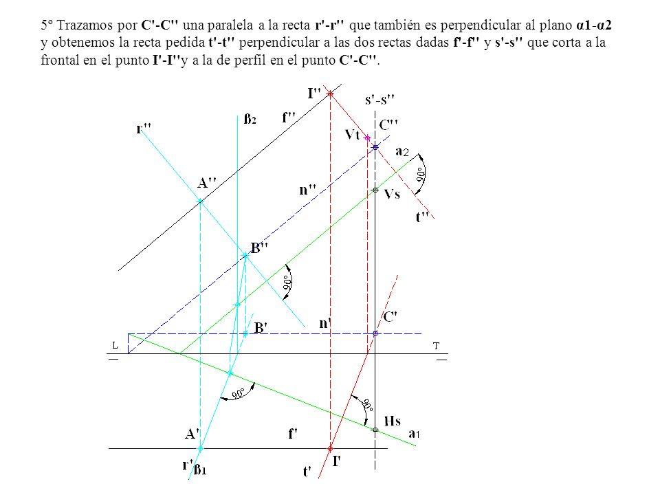 5º Trazamos por C'-C'' una paralela a la recta r'-r'' que también es perpendicular al plano α1-α2 y obtenemos la recta pedida t'-t'' perpendicular a l