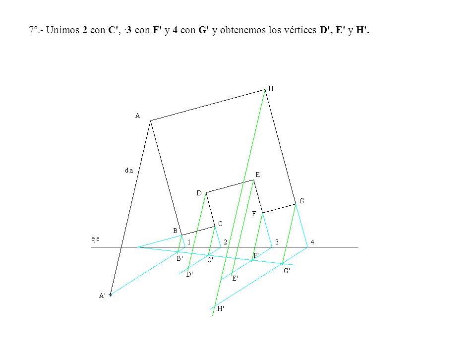 7º.- Unimos 2 con C', ·3 con F' y 4 con G' y obtenemos los vértices D', E' y H'.