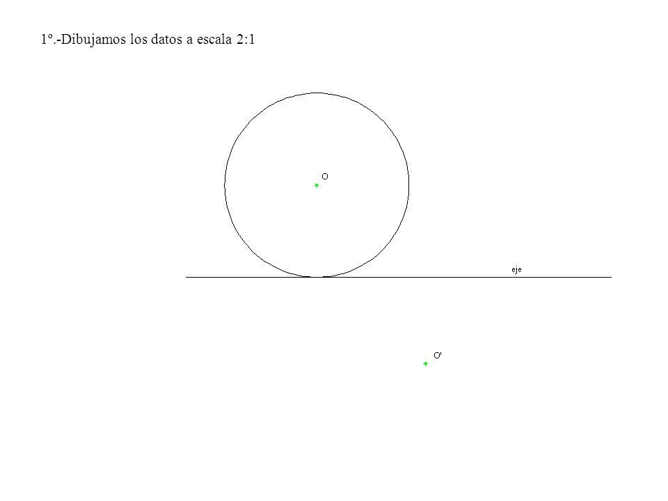 1º.-Dibujamos los datos a escala 2:1
