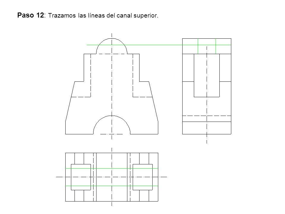 Paso 12: Trazamos las líneas del canal superior.
