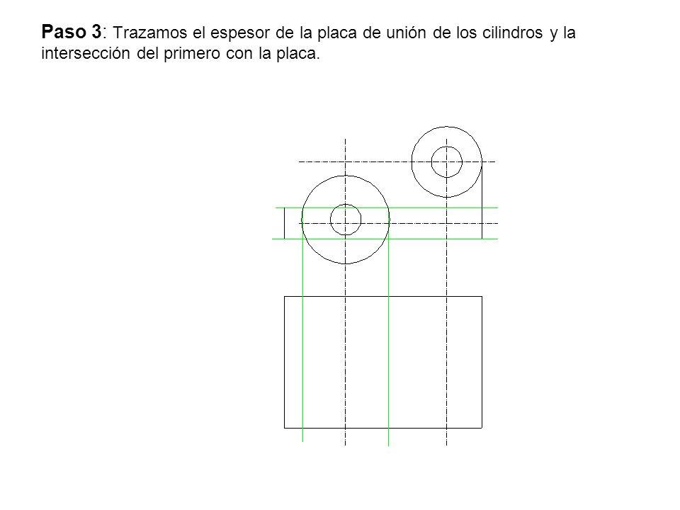 Paso 3: Trazamos el espesor de la placa de unión de los cilindros y la intersección del primero con la placa.
