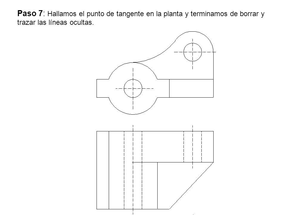 Paso 7: Hallamos el punto de tangente en la planta y terminamos de borrar y trazar las líneas ocultas.