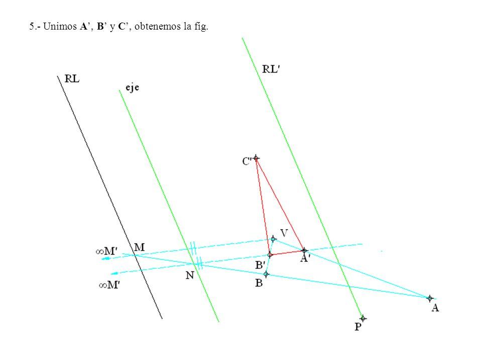 5.- Unimos A, B y C, obtenemos la fig.