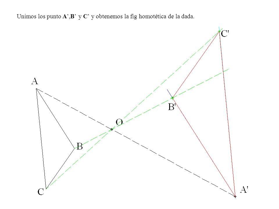 Unimos los punto A,B y C y obtenemos la fig homotética de la dada.
