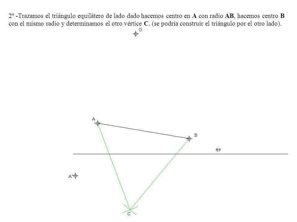 2º -Trazamos el triángulo equilátero de lado dado hacemos centro en A con radio AB, hacemos centro B con el mismo radio y determinamos el otro vértice