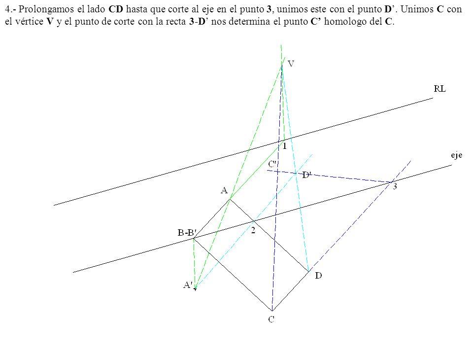 4.- Prolongamos el lado CD hasta que corte al eje en el punto 3, unimos este con el punto D. Unimos C con el vértice V y el punto de corte con la rect