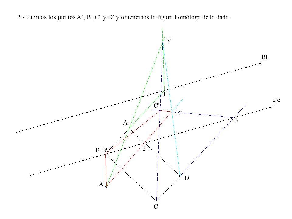 5.- Unimos los puntos A, B,C y D y obtenemos la figura homóloga de la dada.