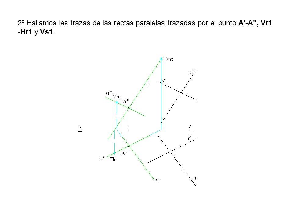 2º Hallamos las trazas de las rectas paralelas trazadas por el punto A'-A'', Vr1 -Hr1 y Vs1.
