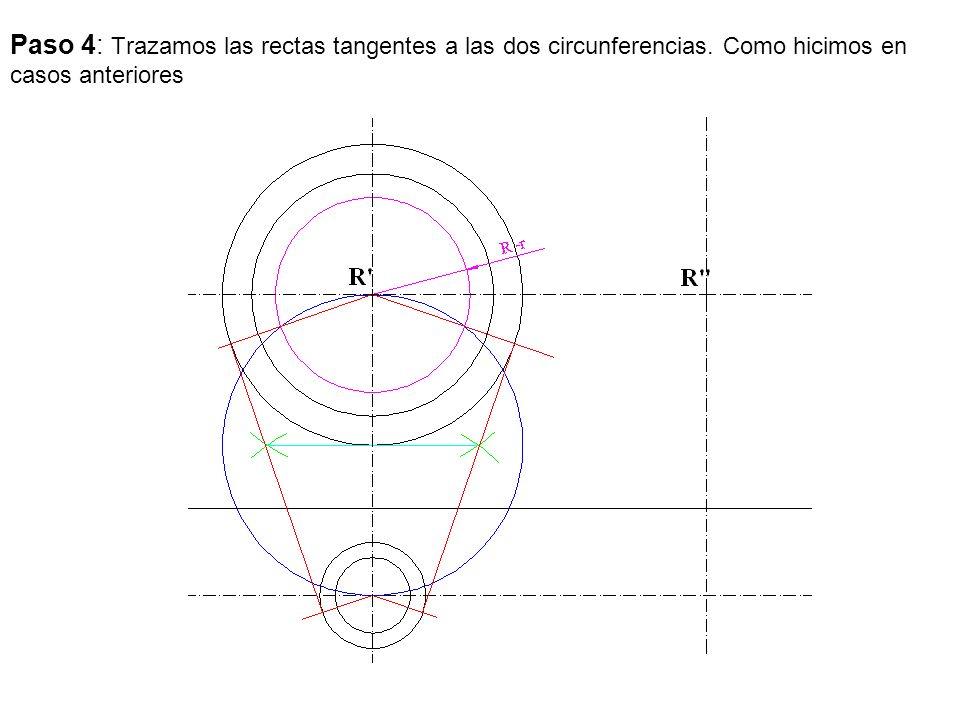 Paso 4: Trazamos las rectas tangentes a las dos circunferencias. Como hicimos en casos anteriores