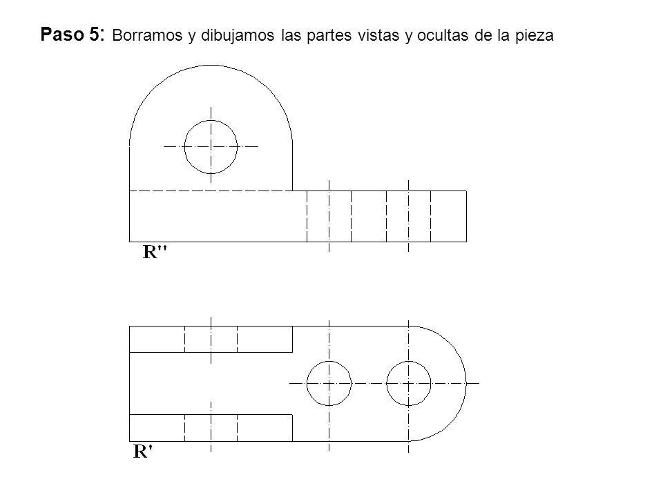 Paso 5 : Borramos y dibujamos las partes vistas y ocultas de la pieza