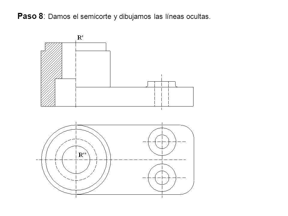 Paso 8: Damos el semicorte y dibujamos las líneas ocultas.