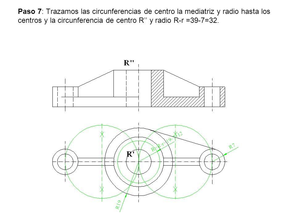 Paso 7: Trazamos las circunferencias de centro la mediatriz y radio hasta los centros y la circunferencia de centro R y radio R-r =39-7=32.