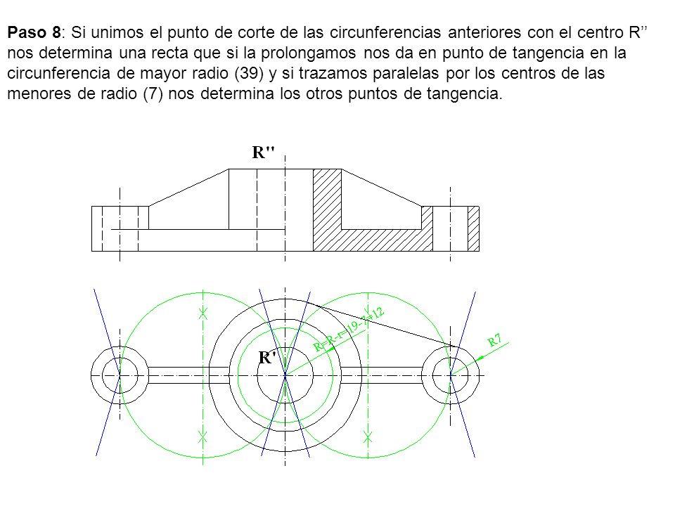 Paso 8: Si unimos el punto de corte de las circunferencias anteriores con el centro R nos determina una recta que si la prolongamos nos da en punto de