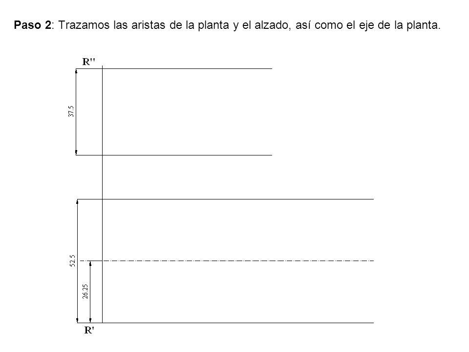 Paso 2: Trazamos las aristas de la planta y el alzado, así como el eje de la planta.