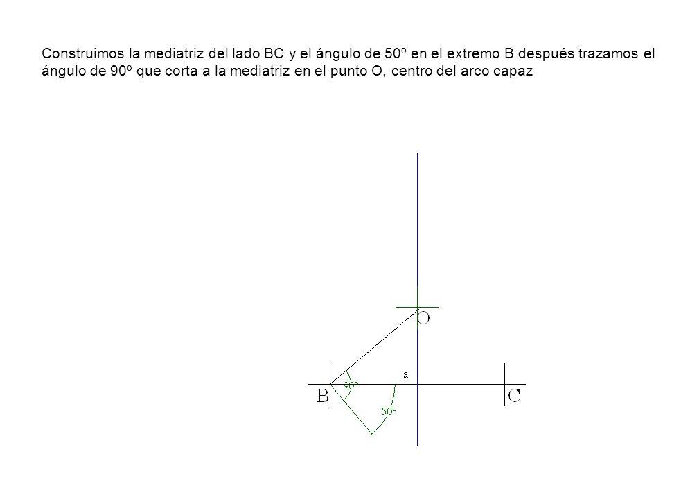 Construimos la mediatriz del lado BC y el ángulo de 50º en el extremo B después trazamos el ángulo de 90º que corta a la mediatriz en el punto O, cent