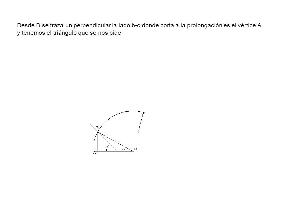 Desde B se traza un perpendicular la lado b-c donde corta a la prolongación es el vértice A y tenemos el triángulo que se nos pide