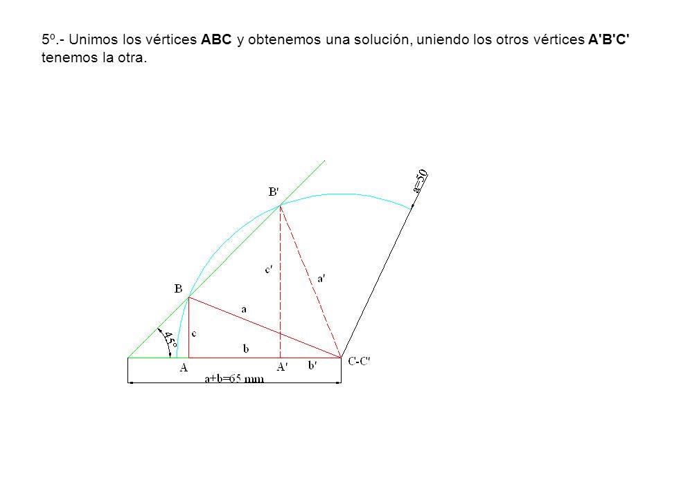 5º.- Unimos los vértices ABC y obtenemos una solución, uniendo los otros vértices A'B'C' tenemos la otra.