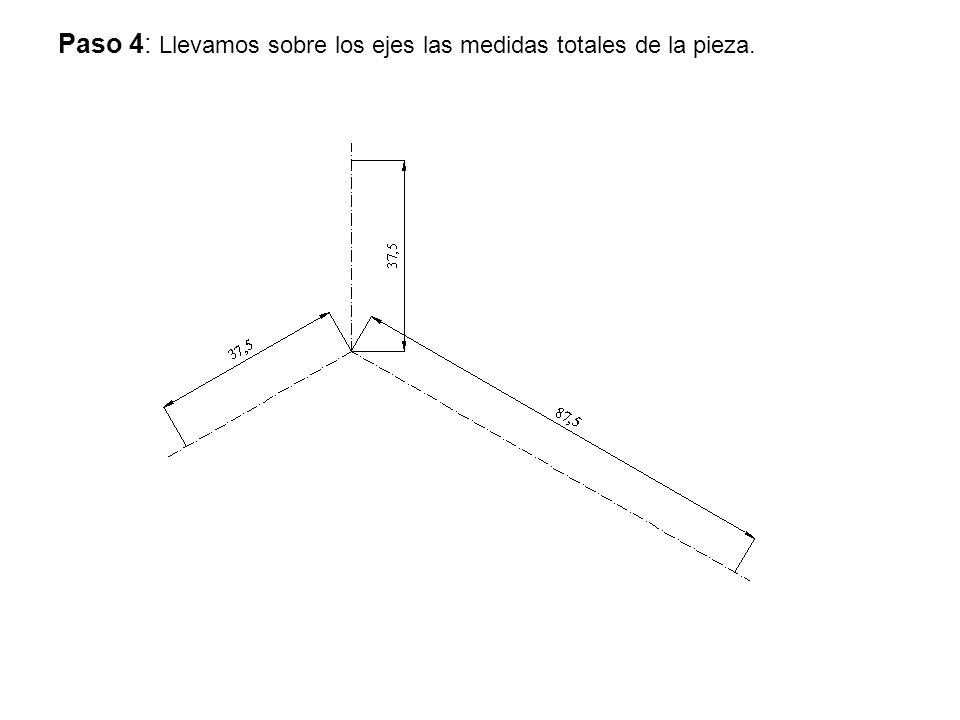 Paso 4: Llevamos sobre los ejes las medidas totales de la pieza.