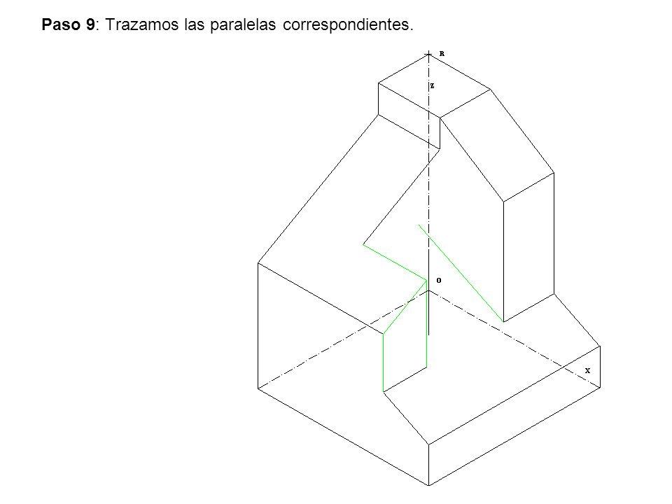 Paso 9: Trazamos las paralelas correspondientes.