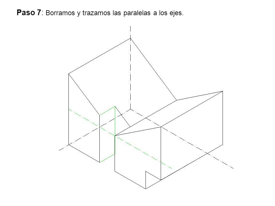 Paso 7: Borramos y trazamos las paralelas a los ejes.