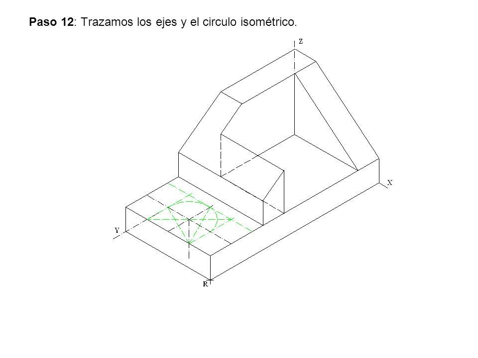 Paso 12: Trazamos los ejes y el circulo isométrico.