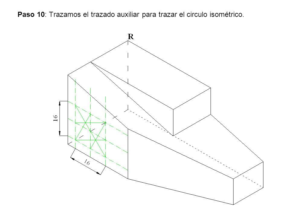 Paso 10: Trazamos el trazado auxiliar para trazar el circulo isométrico.