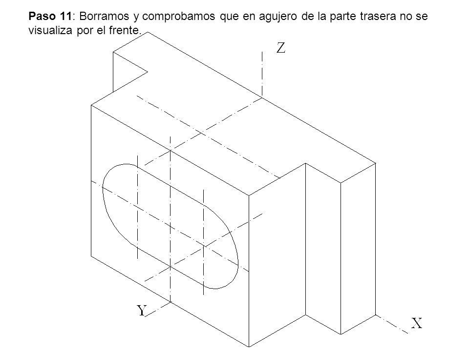 Paso 11: Borramos y comprobamos que en agujero de la parte trasera no se visualiza por el frente.