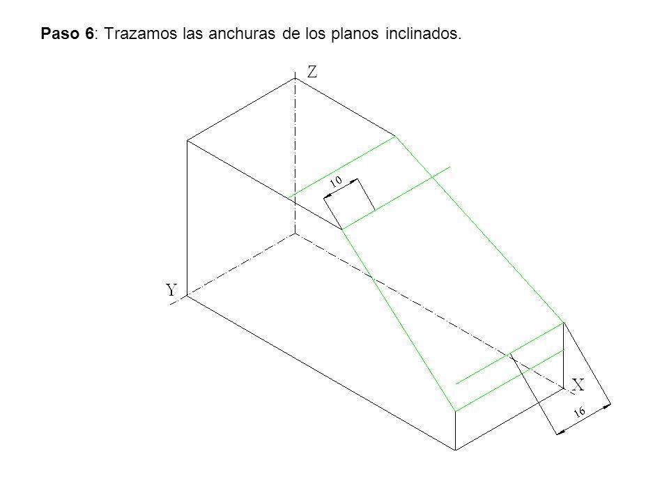 Paso 6: Trazamos las anchuras de los planos inclinados.