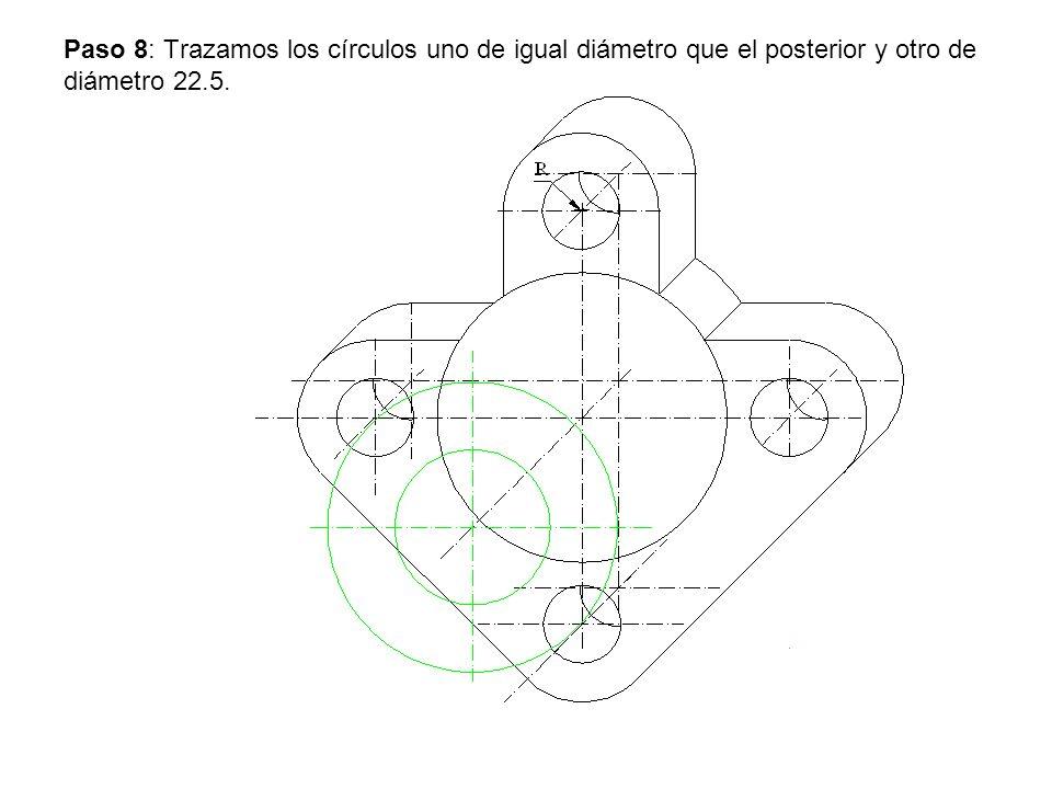 Paso 8: Trazamos los círculos uno de igual diámetro que el posterior y otro de diámetro 22.5.