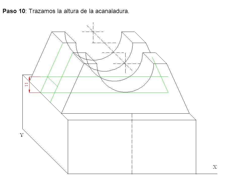 Paso 10: Trazamos la altura de la acanaladura.