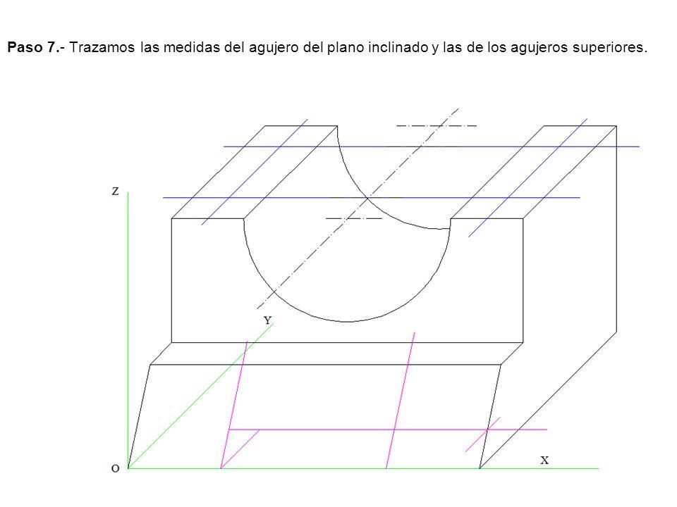 Paso 7.- Trazamos las medidas del agujero del plano inclinado y las de los agujeros superiores.