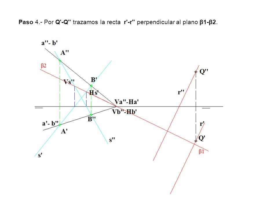 Paso 4.- Por Q'-Q'' trazamos la recta r'-r'' perpendicular al plano β1-β2.