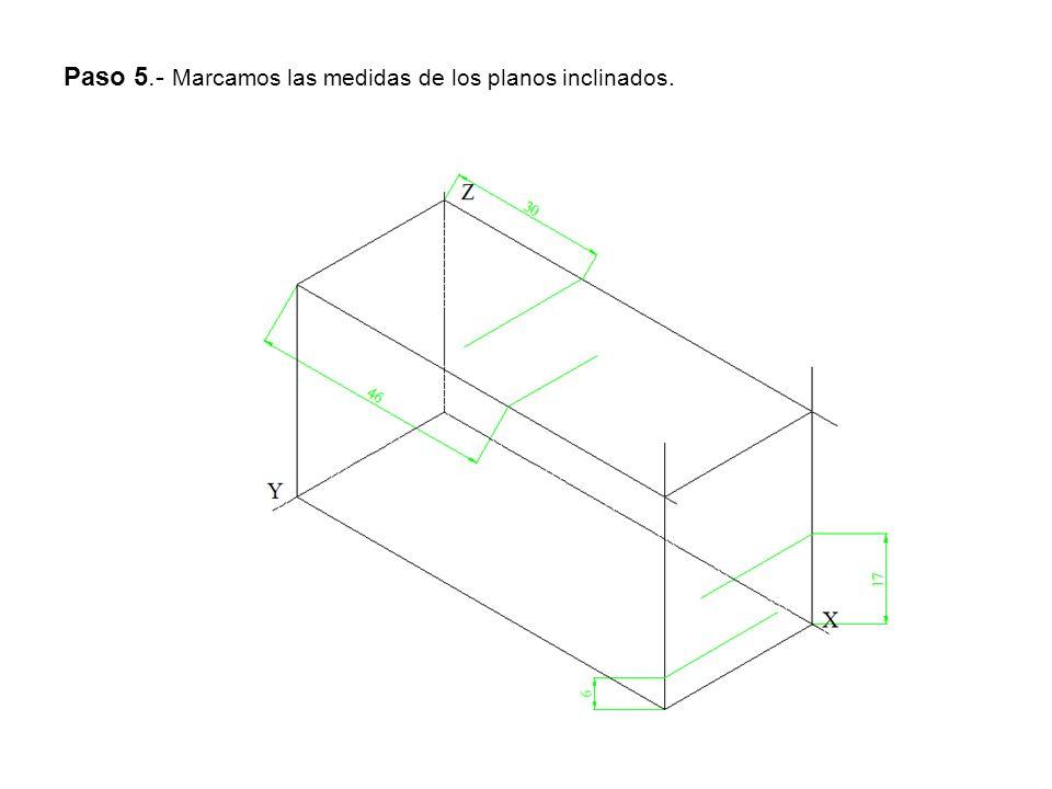 Paso 5.- Marcamos las medidas de los planos inclinados.