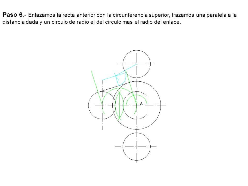 Paso 6.- Enlazamos la recta anterior con la circunferencia superior, trazamos una paralela a la distancia dada y un circulo de radio el del circulo ma