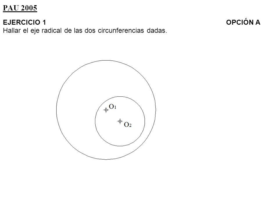 Paso 1:.- Trazamos una circunferencia de centro y radio cualquiera, que corte a las otras dos.
