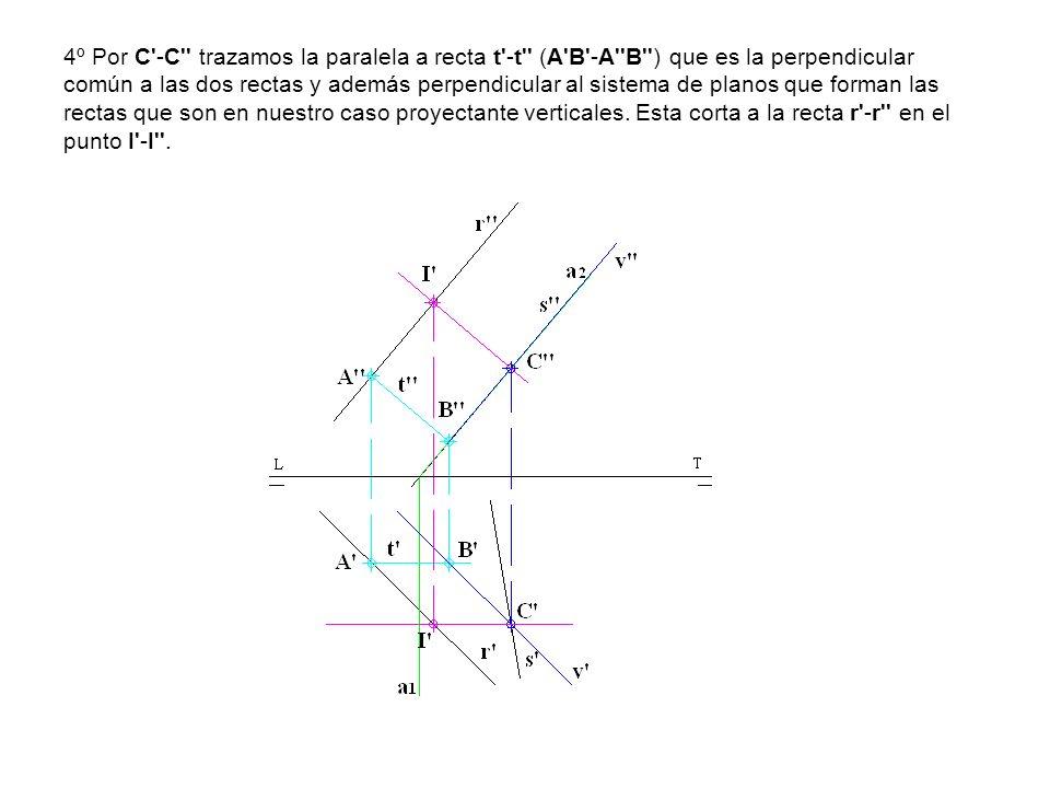4º Por C'-C'' trazamos la paralela a recta t'-t'' (A'B'-A''B'') que es la perpendicular común a las dos rectas y además perpendicular al sistema de pl