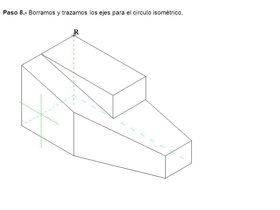 Paso 8.- Borramos y trazamos los ejes para el circulo isométrico.